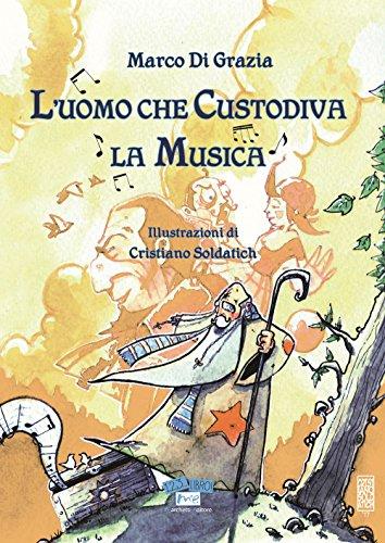 Luomo Che Custodiva La Musica