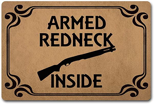 Tracies Decorative Door Mats Armed Redneck Inside 23 6 X 15 7 In Non Woven Fabric Top With A Anti Slip Rubber Back MatsFor The Entrance Way Outdoor Doormats