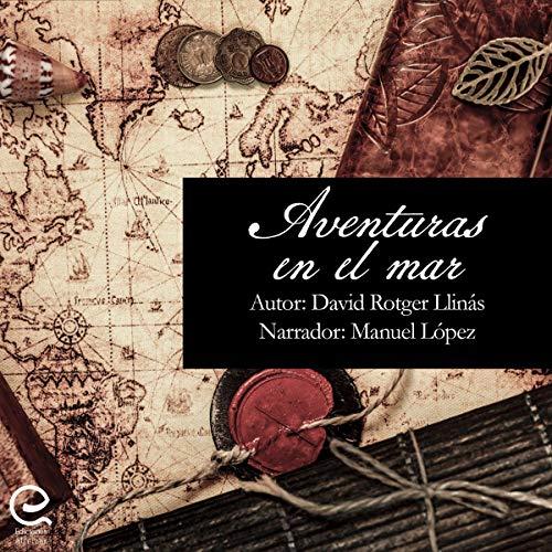 Aventuras en el mar [Adventures at Sea] audiobook cover art