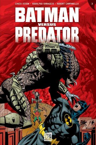 Batman versus Predator T03: Les liens du sang