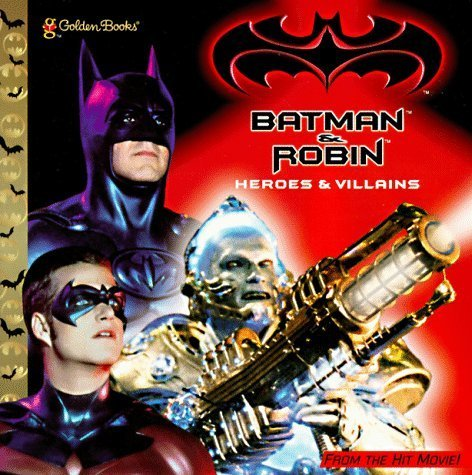 Batman & Robin: Heroes & Villians (Golden Look-Look Book) by Ann Goetz (1997-04-30)
