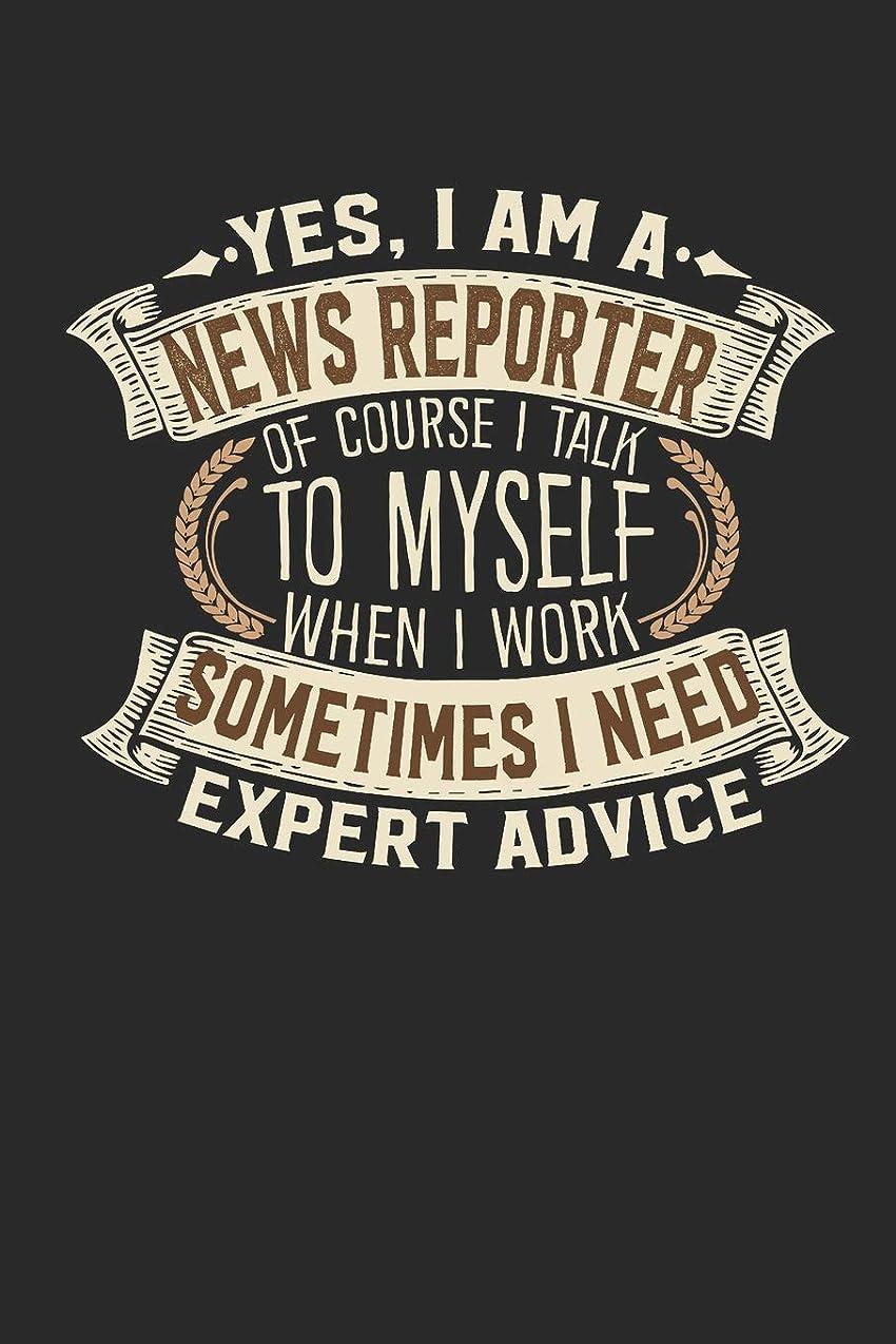 記念碑人に関する限りヘルパーYes, I am A News Reporter Of Course I Talk To Myself When I Work Sometimes I Need Expert Advice: Reporter Notebook   Journal   Handlettering   Logbook  110 lined paper pages   6