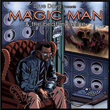 Magic Man & the Beat Machine