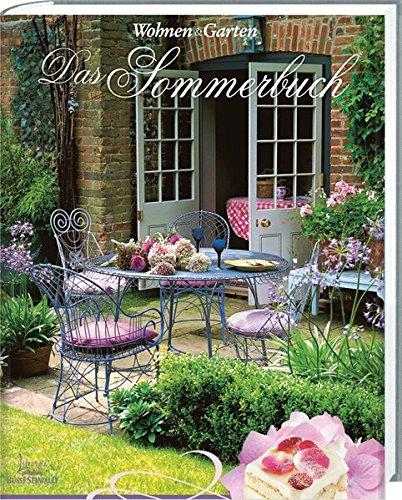 Wohnen & Garten Das Sommerbuch