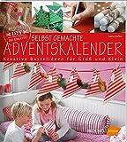 Selbst gemachte Adventskalender: Kreative Bastelideen für Groß und Klein