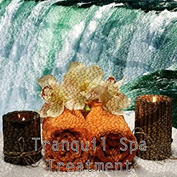 Tranquil Spa Treatment