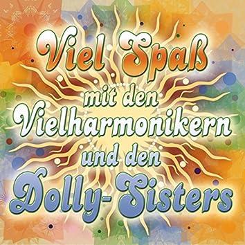 Viel Spaß mit den Vielharmonikern und den Dolly-Sisters