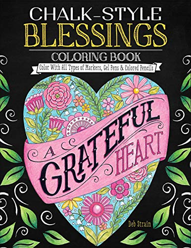 Chalk-Style Blessings Coloring Book: Color with All Types of Markers, Gel Pens & Colored Pencils