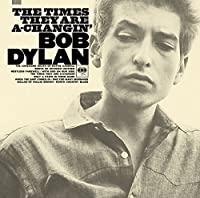 Times They Are A-Changin' by BOB DYLAN (2015-12-23)