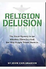 Religion Delusion Kindle Edition