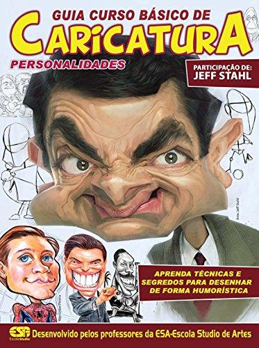 Guia Curso Básico de Caricatura - Personalidades (Portuguese Edition)