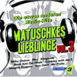 Bayern 3 - Matuschkes Lieblinge Vol. 3