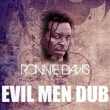 Evil Men Dub