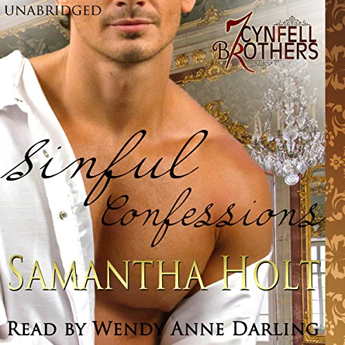 Sinful Confessions     Cynfell Brothers Book 1              By:                                                                                                                                 Samantha Holt                               Narrated by:                                                                                                                                 Wendy Anne Darling                      Length: 3 hrs and 43 mins     11 ratings     Overall 4.2
