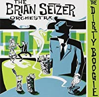 The Dirty Boogie by Brian Setzer (1998-07-06)