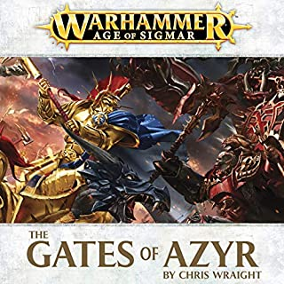 The Gates of Azyr: Age of Sigmar     Realmgate Wars, Book 1              By:                                                                                                                                 Chris Wraight                               Narrated by:                                                                                                                                 Jonathan Keeble                      Length: 3 hrs and 36 mins     109 ratings     Overall 4.2
