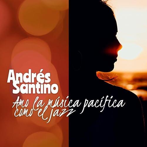 5db83c8169 Amo la música pacífica como el jazz by Andrés Santino on Amazon ...