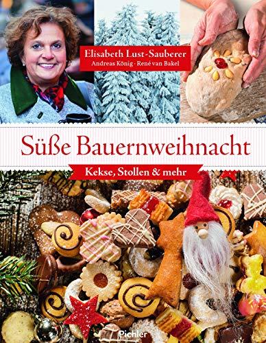 Süße Bauernweihnacht: Kekse, Stollen & mehr