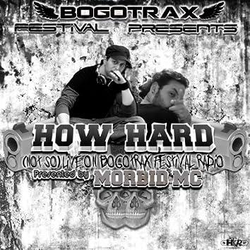 (Not So) Live On Bogotrax Festival Radio [feat. Morbid MC] [Presented by Morbid MC]