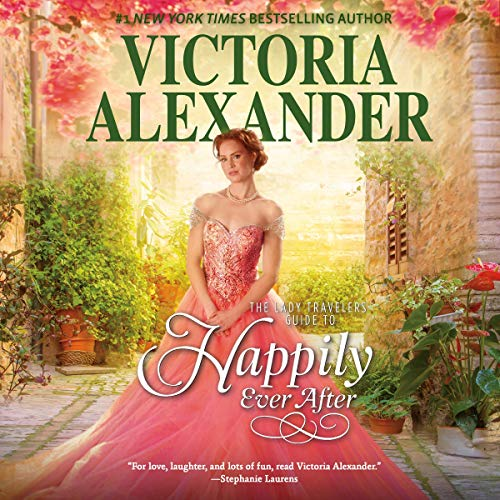The Lady Travelers Guide to Happily Ever After  By  cover art