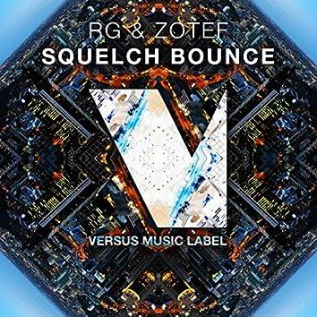 Squelch Bounce