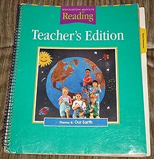Houghton Mifflin Reading Teacher's Edition Grade 1 Lvl. 1.4 Theme 8 Our Earth