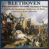 Beethoven: Wellington's Victory (The Battle of Vitoria), Op. 91 (Remastered)