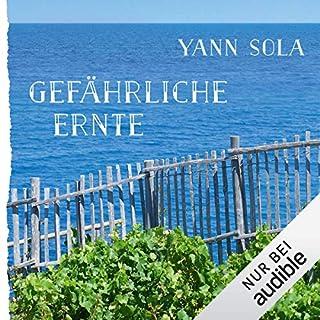 Gefährliche Ernte     Perez 2              Autor:                                                                                                                                 Yann Sola                               Sprecher:                                                                                                                                 Michael Schwarzmaier                      Spieldauer: 8 Std. und 27 Min.     313 Bewertungen     Gesamt 4,6