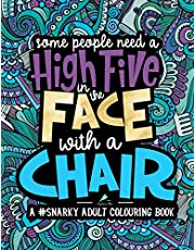 Snarky Adult Colouring Book: Volume 2
