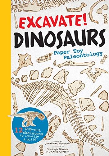 Excavate! Dinosaurs: Paper Toy Paleontology