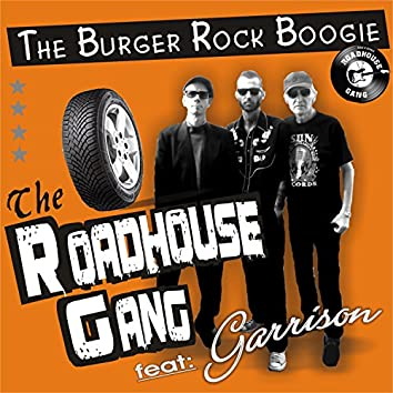 The Burger Rock Boogie (feat. Garrison)