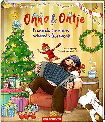 Onno & Ontje (Bd. 4): Freunde sind das schönste Geschenk: Freunde sind das schnste Geschenk