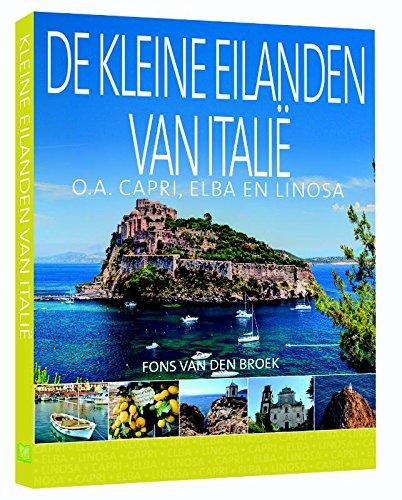 De kleine eilanden van Italië: o.a. Capri, Elba en Lipari