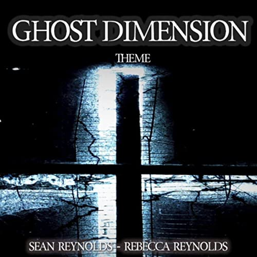 Ghost Dimension Theme by Sean Reynolds & Rebecca Reynolds on