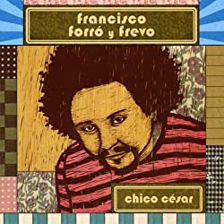 Francisco Forro Y Frevo [Import anglais]