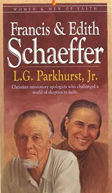 Francis and Edith Schaeffer: Expanded and Updated Edition (English Edition)