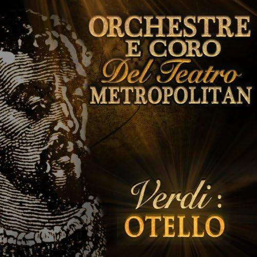 Orchestra E Coro Del Teatro Metropolitan