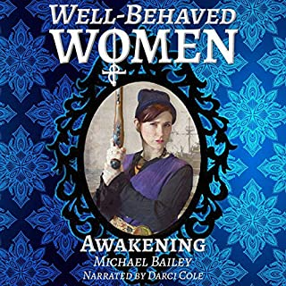 Well-Behaved Women: Awakening audiobook cover art