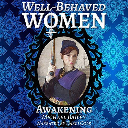 Well-Behaved Women: Awakening cover art