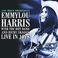 Live In 1978 by Emmylou Harris (2014-02-04)