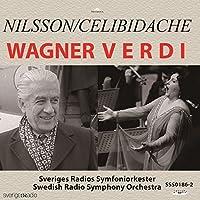 Wagner Verdi Nilsson/Celibidache by Sergiu Celibidache