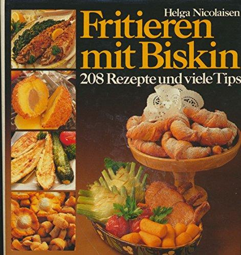Fritieren mit Biskin