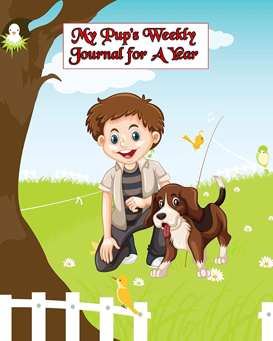 My Pup's Weekly Journal for a Year: Fun and Games Watching Puppy Grow!