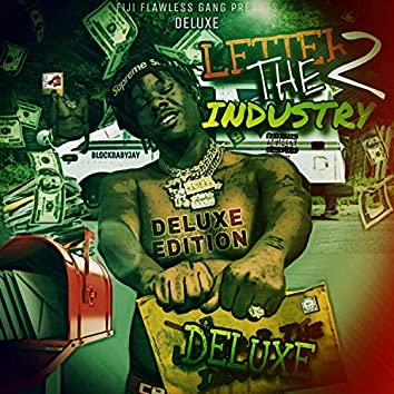 Letter 2 the Industry (Deluxe Editon)