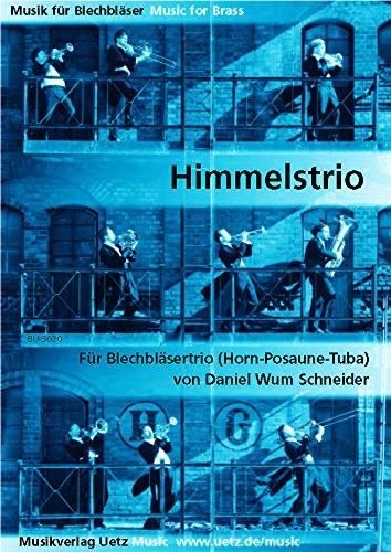 Himmelstrio Nr.1 Wum17 : für Horn in F, Posaune und Tuba Partitur und Stimmen