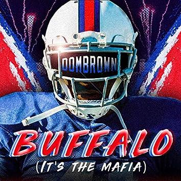 Buffalo (It's the Mafia)