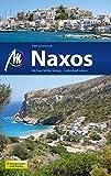Naxos Reiseführer Michael Müller Verlag: Individuell reisen mit vielen praktischen Tipps (MM-Reiseführer)