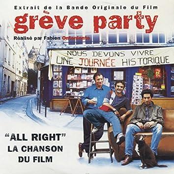 All Right (Grève Party's Original Motion Picture Soundtrack)