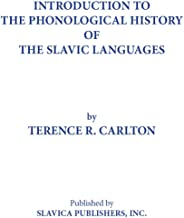 Introduction to the Phonological History of the Slavic Languages