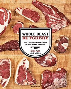 Whole Beast Butchery  The Complete Visual Guide to Beef Lamb and Pork